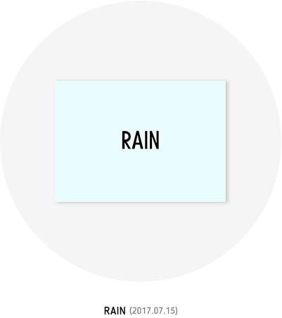 RAIN (2017.07.15)