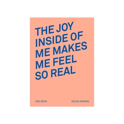 The Joy Inside of Me Makes Me Feel So Real