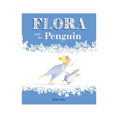 [다락룸] Flora and the Penguin by Chronicle Books