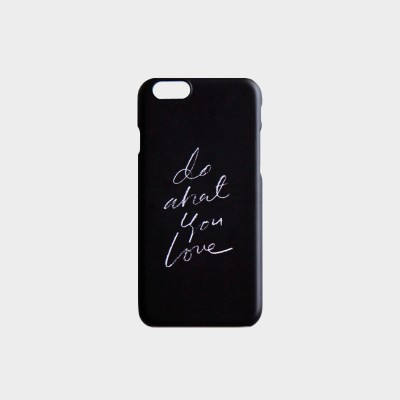 DO WHAT YOU LOVE PHONE CASE (N.3-1)