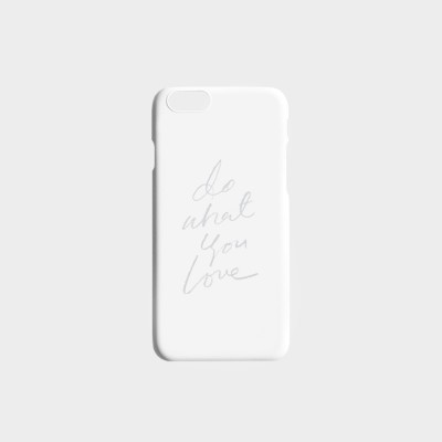 DO WHAT YOU LOVE PHONE CASE (N.3-2)