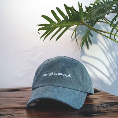 ENOUGH BALL CAP