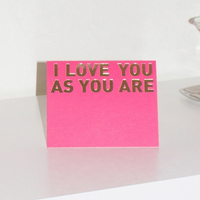 l love you as you are greeting card