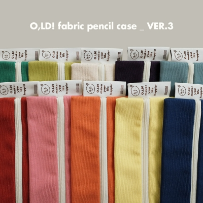 O,LD! fabric pencil case _ VER.3