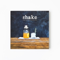[W&P] Shake: A New Perspective On Cocktails