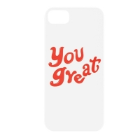 YOU GREAT. PHONE CASE VER 1-10-5 (IPHONE 5 / 5S)