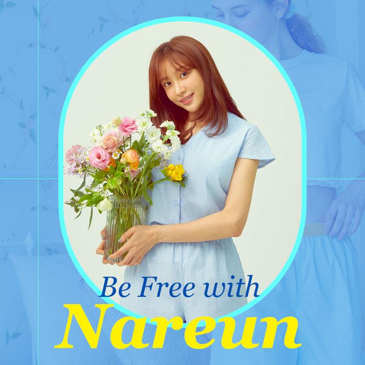 Be Free with NAREUN